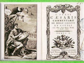 D'après le Commentarii de Bello Gallico, XVIIIe siècle, une édition des Commentaires de César. (Marsailly/Blogostelle)