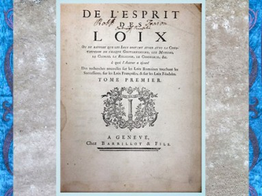 D'après L'Esprit des lois, de Montesquieu, publié en 1748, volume I, édition originale, France, XVIIIe siècle. (Marsailly/Blogostelle)