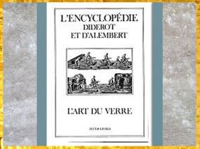 D'après L'art du verre, Encyclopédie de Diderot et d'Alembert, 1751-1772, France, XVIIIe siècle. (Marsailly/Blogostelle)